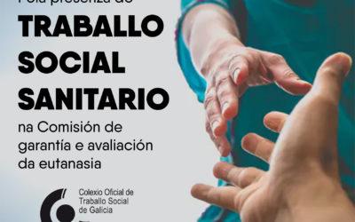 O COTSG pide incluír a figura do/a traballador/a social nas Comisións de garantía e avaliación da Lei Orgánica da Eutanasia