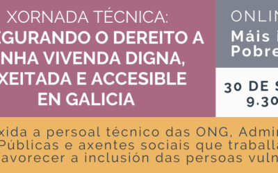 Xornada técnica: Asegurando o dereito a unha vivenda digna, axeitada e accesible en Galicia.